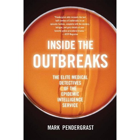 Inside the Outbreaks - by  Mark Pendergrast (Paperback) - image 1 of 1