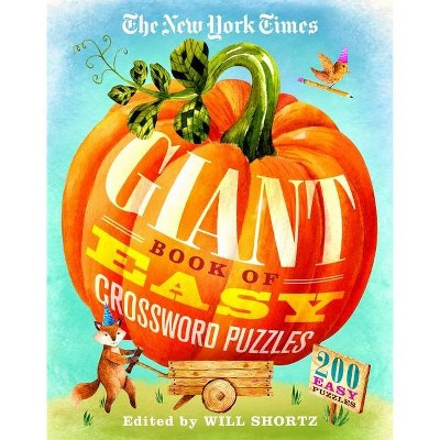 The New York Times Giant Book of Easy Crossword Puzzles - by  Will Shortz (Paperback)