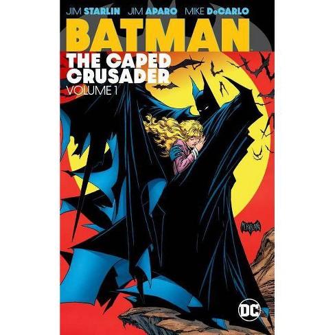 Batman: The Caped Crusader Vol. 1 - (Paperback) - image 1 of 1