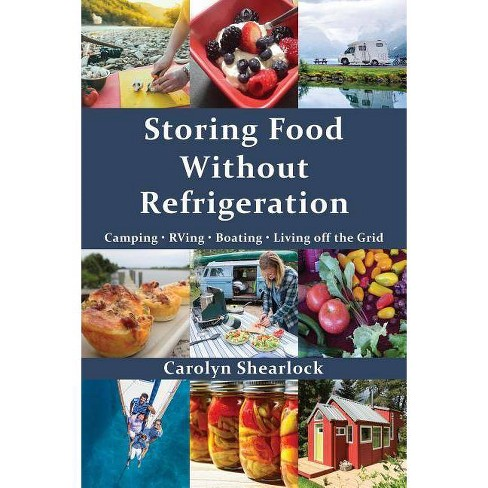 Storing Food Without Refrigeration - by  Carolyn Shearlock (Paperback) - image 1 of 1