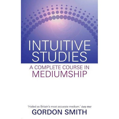 Intuitive Studies - by  Gordon Smith (Paperback) - image 1 of 1