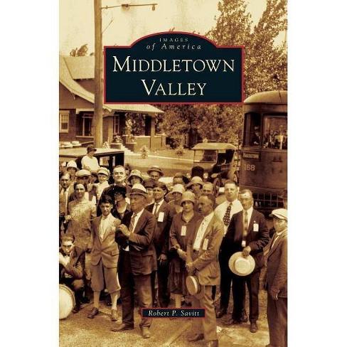 Middletown Valley - by  Robert P Savitt (Hardcover) - image 1 of 1