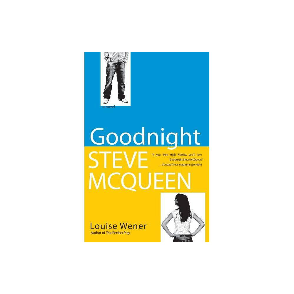 Goodnight Steve Mcqueen By Louise Wener Paperback