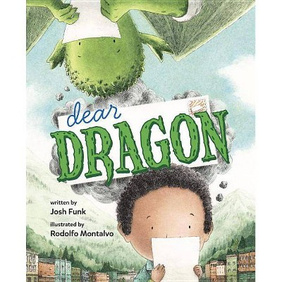 Dear Dragon - by Josh Funk (Hardcover)