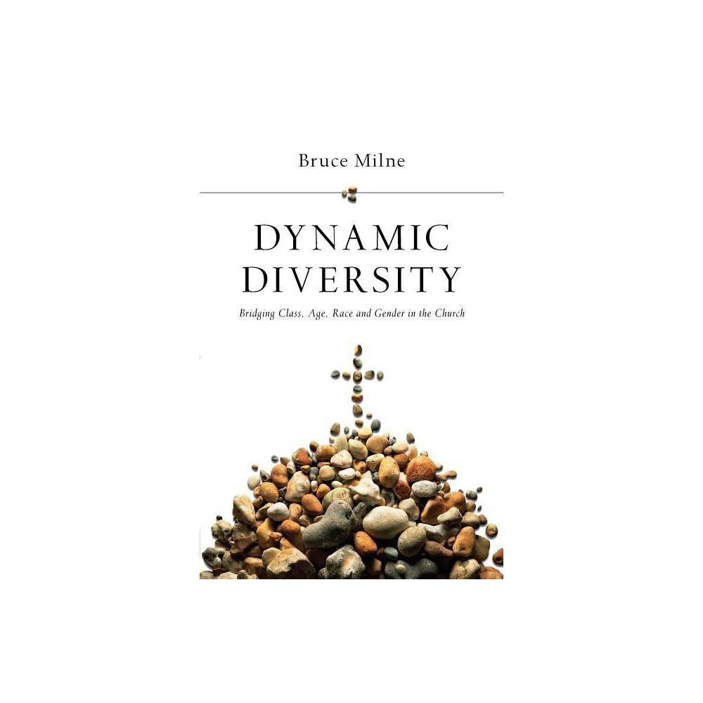 Dynamic Diversity By Bruce Milne Paperback