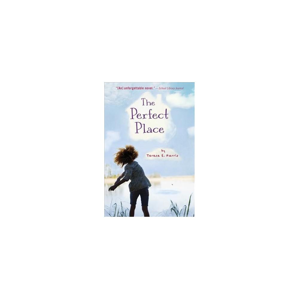 Perfect Place - Reprint by Teresa E. Harris (Paperback)