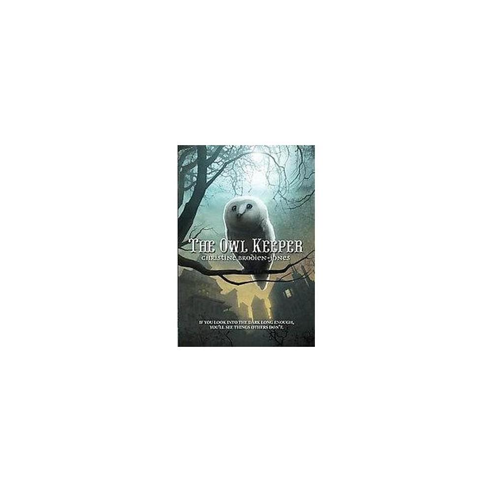 Owl Keeper (Paperback) (Christine Brodien-jones)