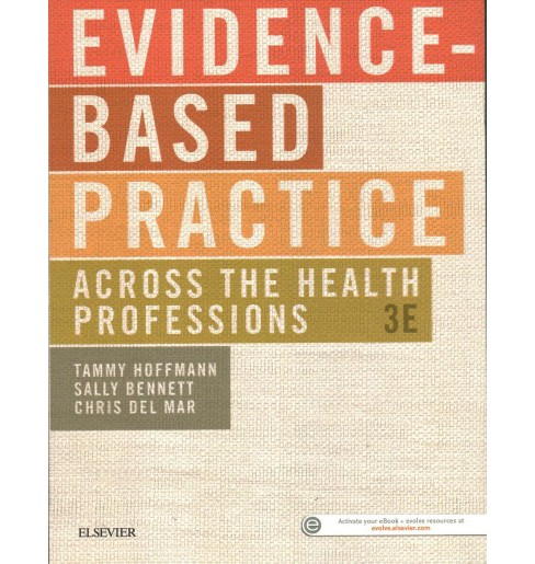 Evidence-Based Practice Across the Health Professions (Paperback) (Tammy Hoffmann & Sally Bennett & - image 1 of 1