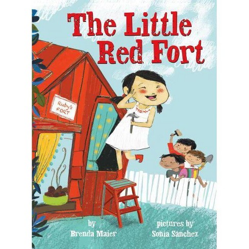 The Little Red Fort - by  Brenda Maier (Hardcover) - image 1 of 1