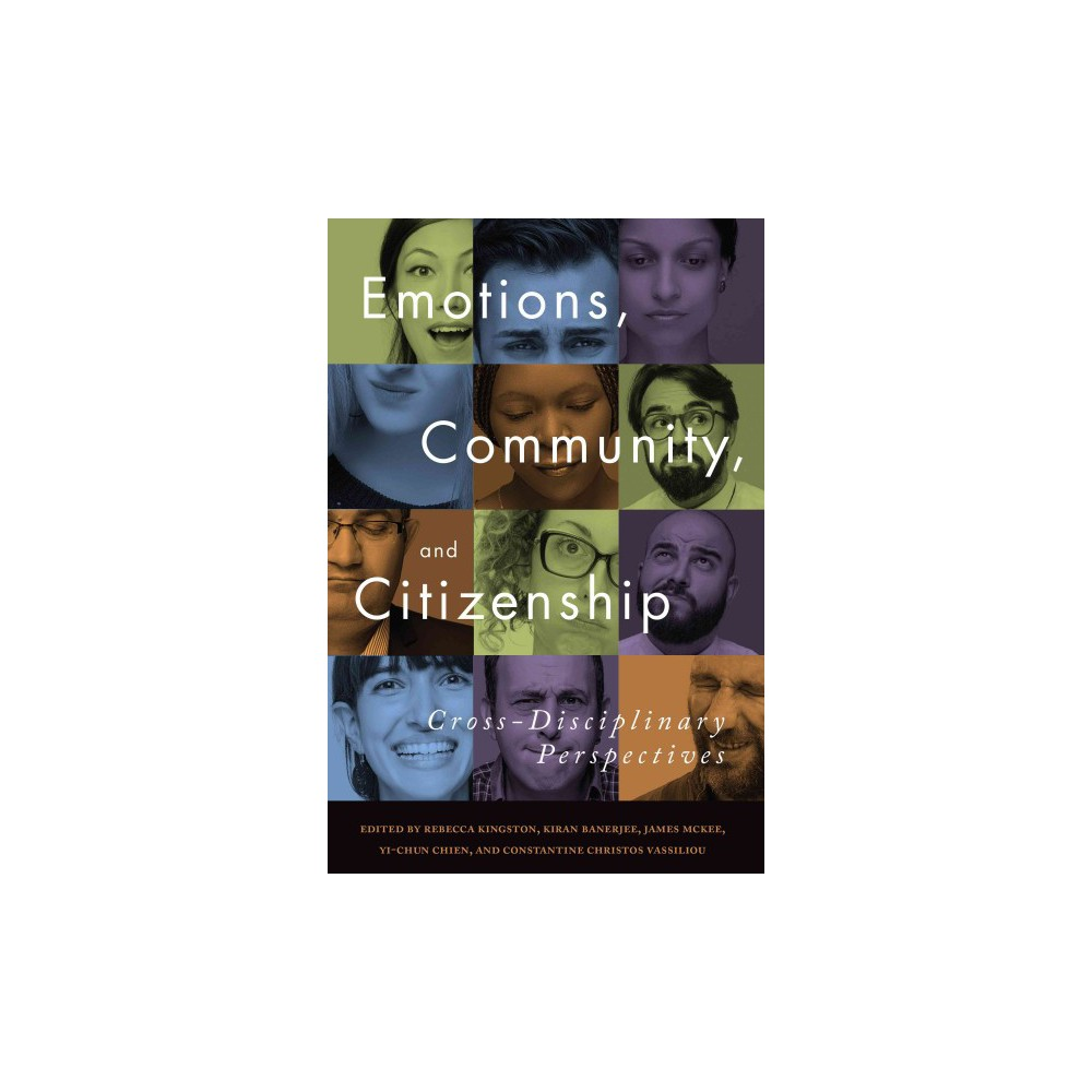 Emotions, Community, and Citizenship : Cross-Disciplinary Perspectives (Hardcover)