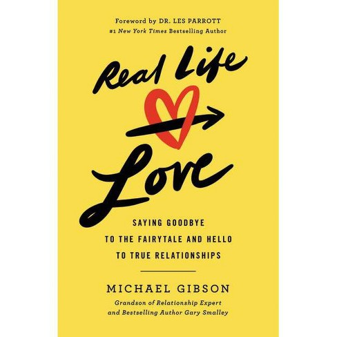 Real Life Love - by  Michael Gibson (Paperback) - image 1 of 1