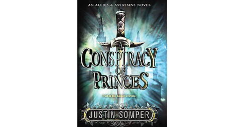 Conspiracy of Princes (Hardcover) (Justin Somper) - image 1 of 1