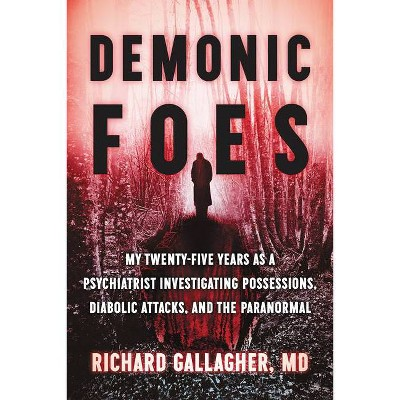 Demonic Foes - by  Richard Gallagher (Hardcover)