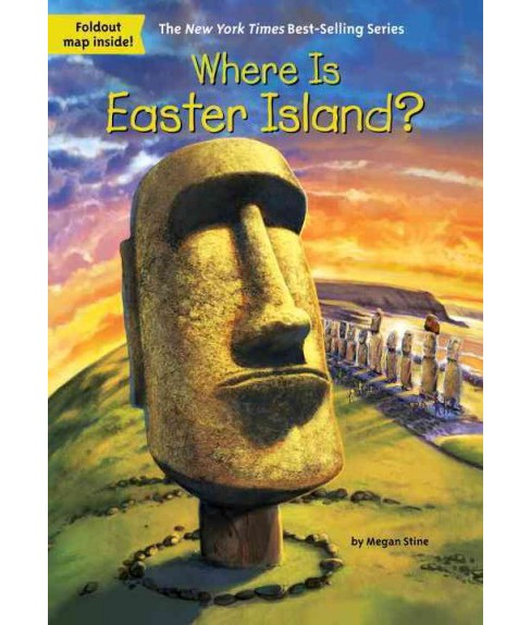 Where is Easter Island? (Paperback) (Megan Stine) - image 1 of 1
