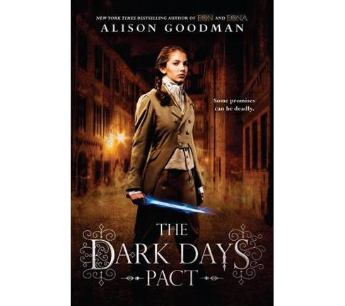Dark Days Pact -  Reprint (Lady Helen) by Alison Goodman (Paperback) - image 1 of 1