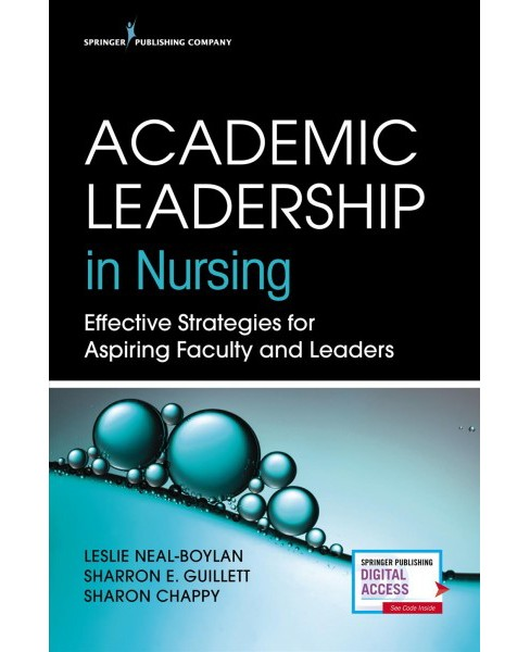 Academic Leadership in Nursing : Effective Strategies for Aspiring Faculty and Leaders -  (Paperback) - image 1 of 1