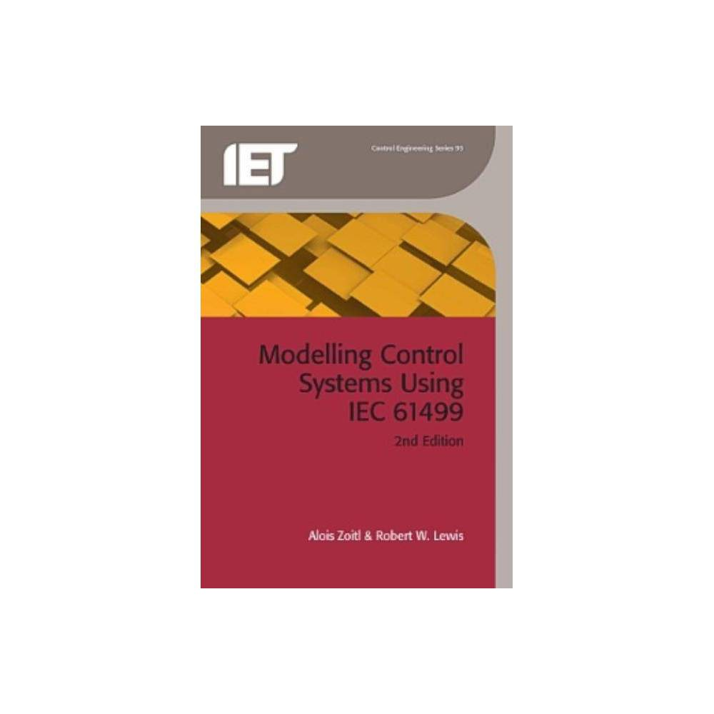 Modelling Control Systems Using Iec 61499 - (Control Engineering) 2 Edition (Hardcover)