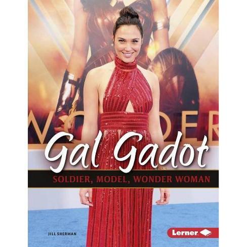 Gal Gadot - (Gateway Biographies) by  Jill Sherman (Paperback) - image 1 of 1