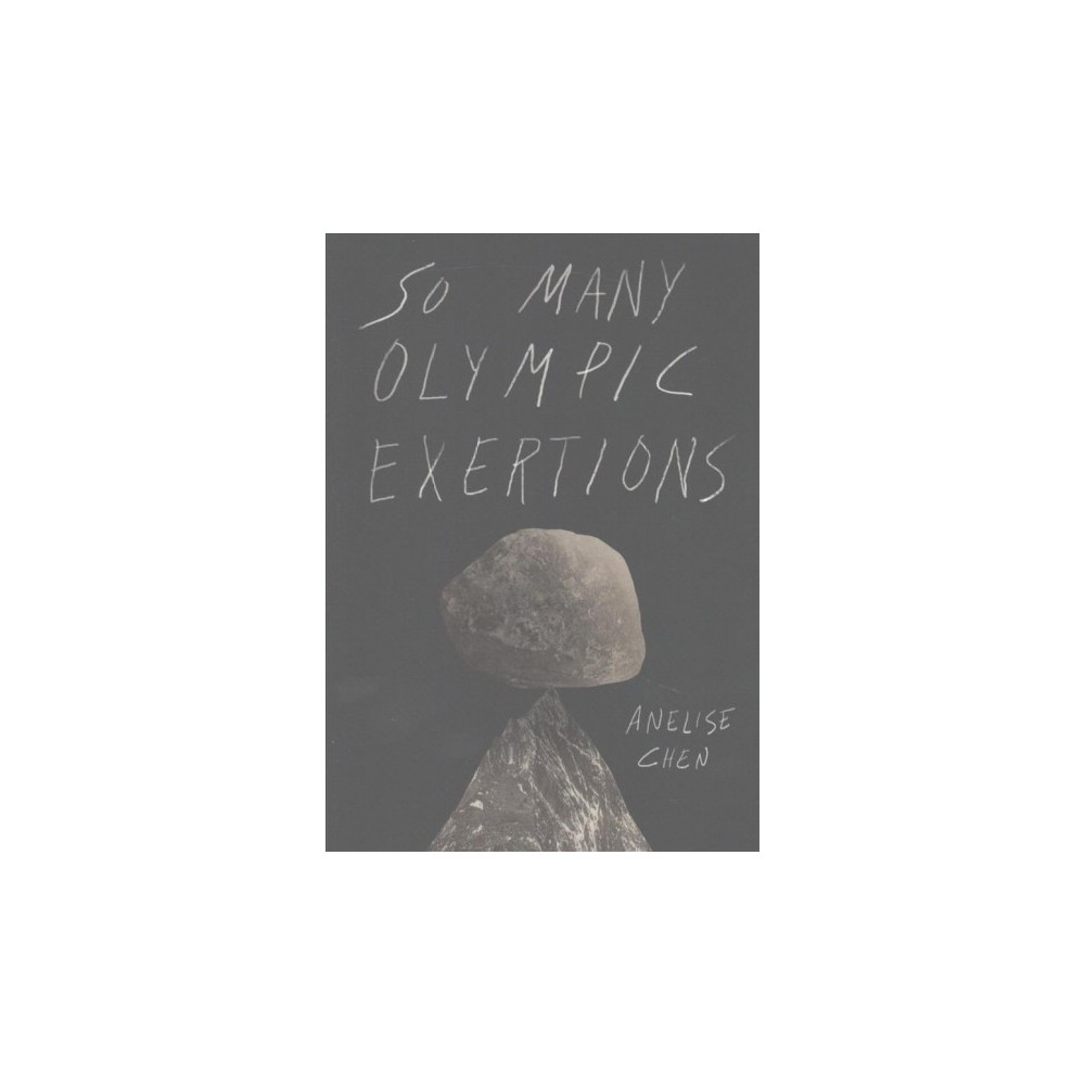 So Many Olympic Exertions (Paperback) (Anelise Chen)
