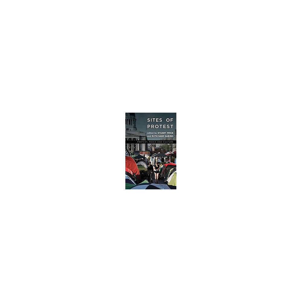 Sites of Protest (Hardcover)