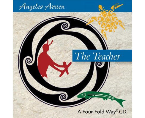 Teacher (CD/Spoken Word) (Angeles Arrien) - image 1 of 1