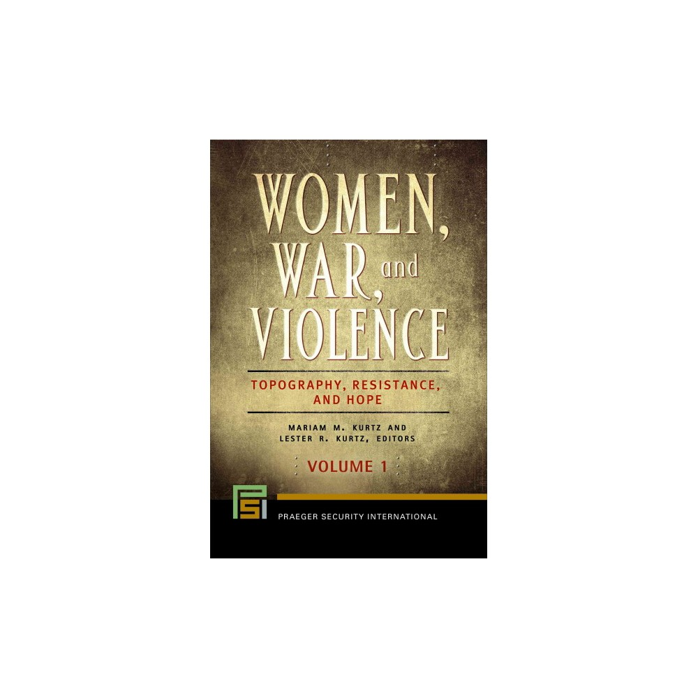 Women, War, and Violence : Topography, Resistance, and Hope (Hardcover)