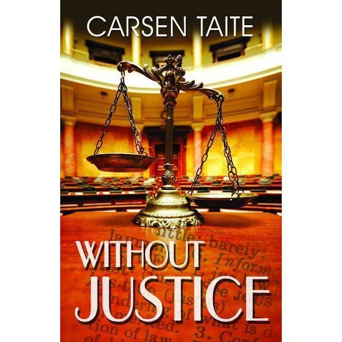 Without Justice - by  Carsen Taite (Paperback) - image 1 of 1