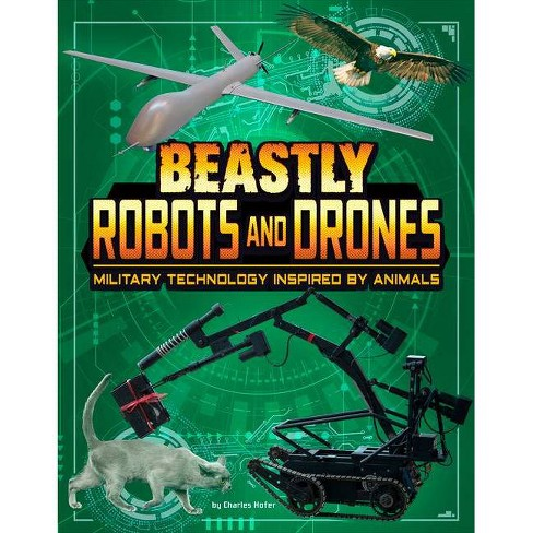 Beastly Robots and Drones - (Beasts and the Battlefield) by  Lisa M Bolt Simons (Paperback) - image 1 of 1