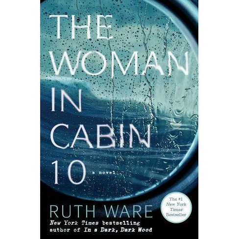 The Woman in Cabin 10 (Hardcover) by Ruth Ware - image 1 of 1