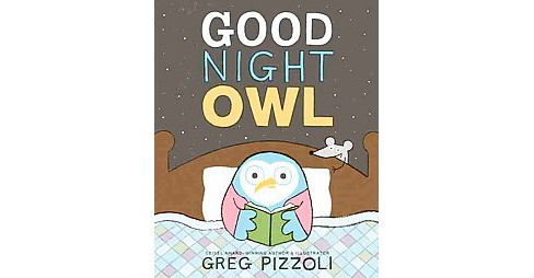 Good Night Owl (School And Library) (Greg Pizzoli) - image 1 of 1