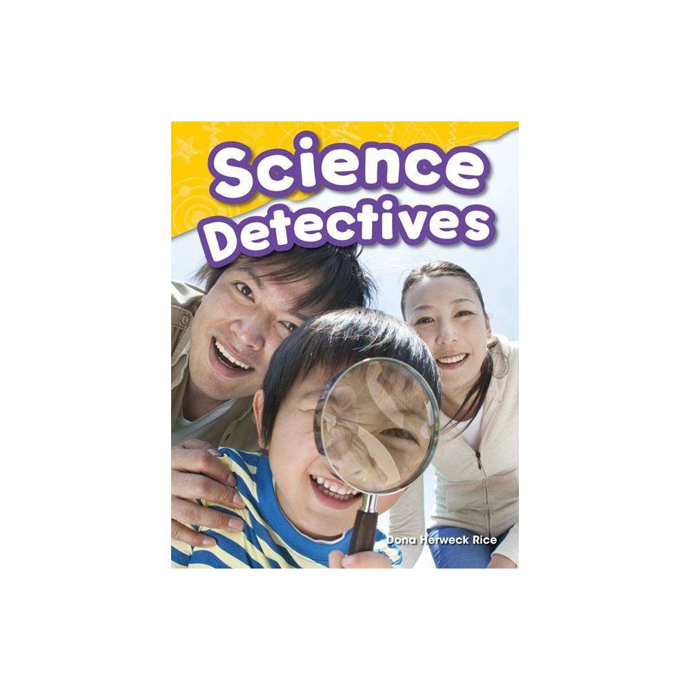 Science Detectives Science Readers By Dona Herweck Rice Paperback