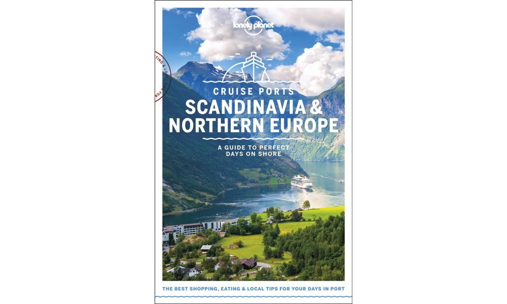 Lonely Planet Cruise Ports Scandinavia & Northern Europe ...