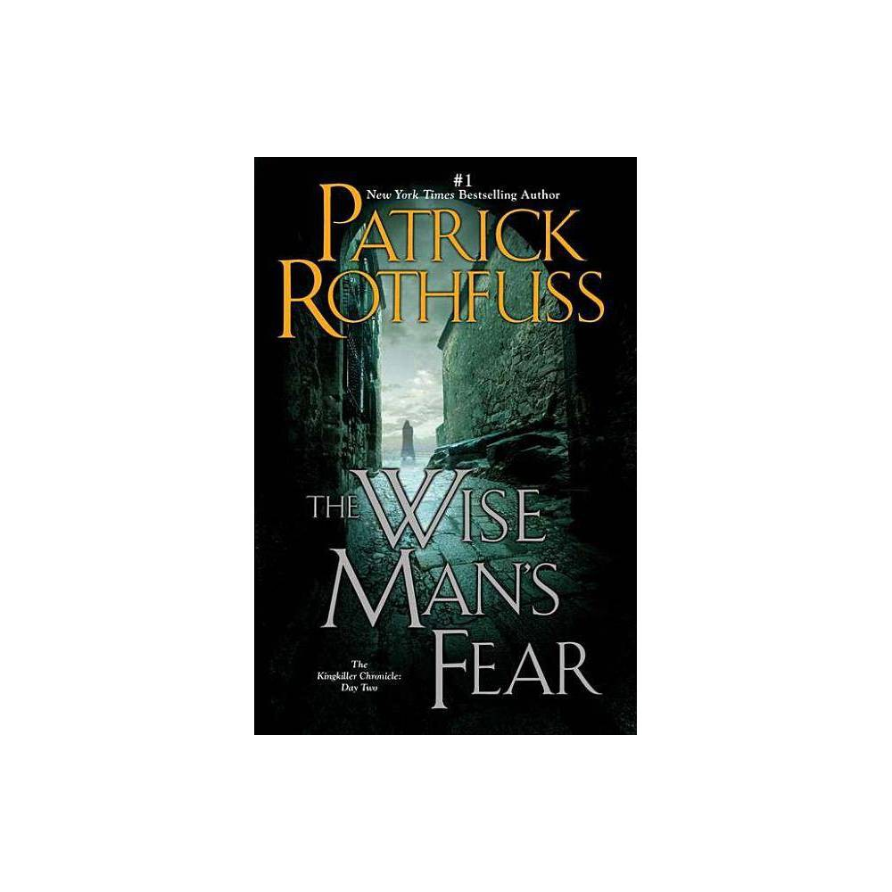 The Wise Man S Fear Paperback By Patrick Rothfuss