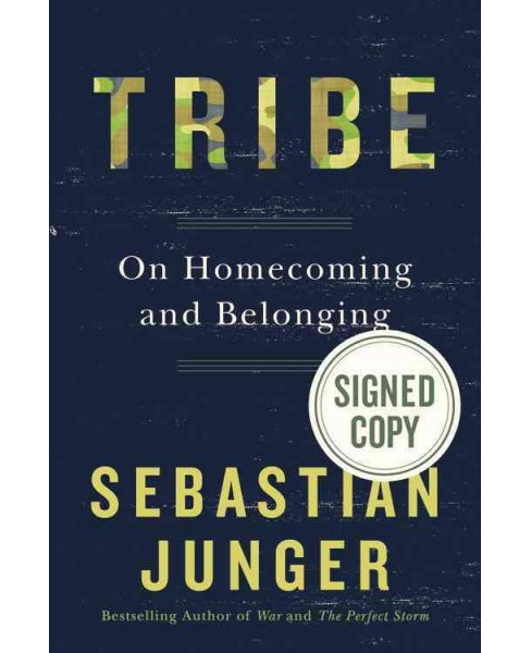 Tribe : On Homecoming and Belonging (Hardcover) (Sebastian Junger) - image 1 of 1