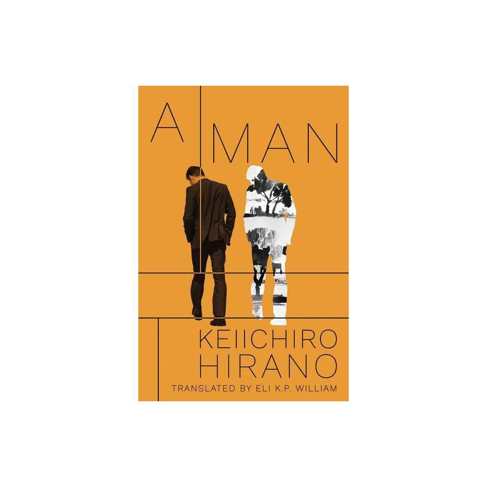 A Man By Keiichiro Hirano Hardcover
