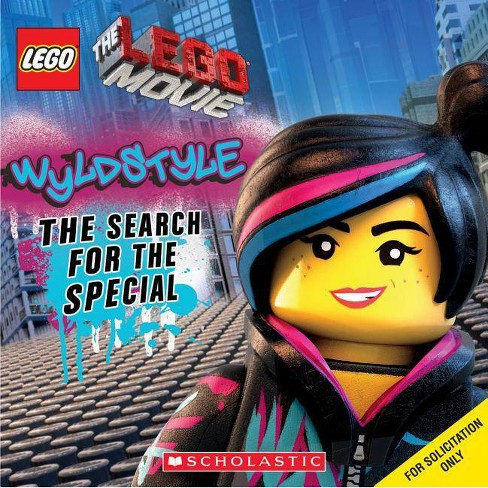Wyldstyle: The Search for the Special (Lego: The Lego Movie) - by  Anna Holmes (Paperback) - image 1 of 1