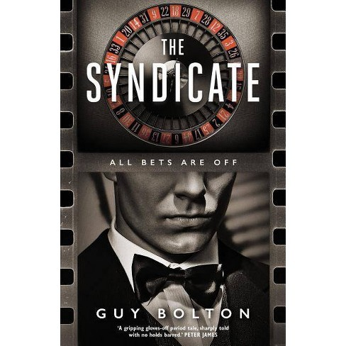 The Syndicate - by  Guy Bolton (Paperback) - image 1 of 1