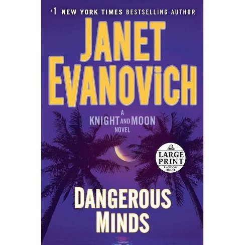 Dangerous Minds - (Knight and Moon) by  Janet Evanovich (Paperback) - image 1 of 1