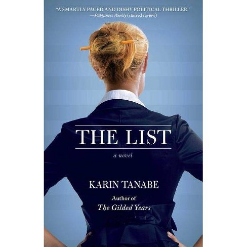 The List - by  Karin Tanabe (Paperback) - image 1 of 1