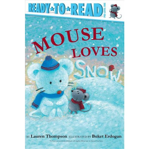 Mouse Loves Snow - by  Lauren Thompson (Paperback) - image 1 of 1