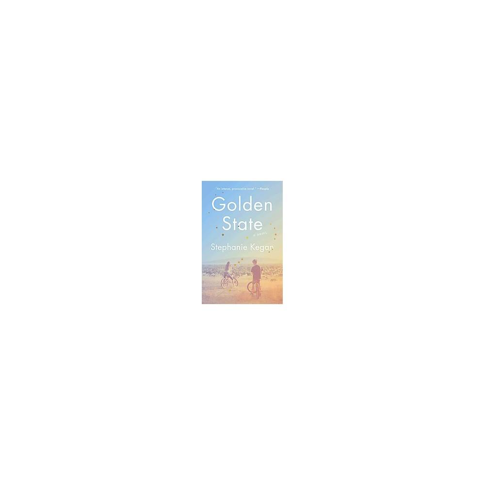 Golden State (Reprint) (Paperback) (Stephanie Kegan)