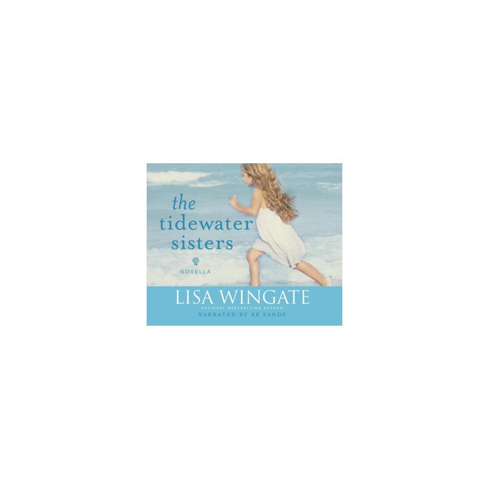 Tidewater Sisters - MP3 Una by Lisa Wingate (MP3-CD)