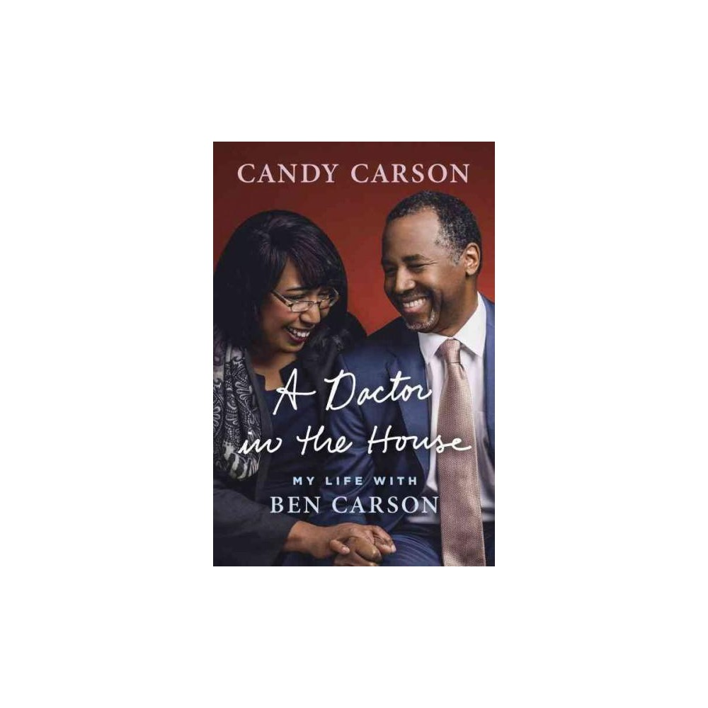 A Doctor in the House (Hardcover) (Candy Carson)