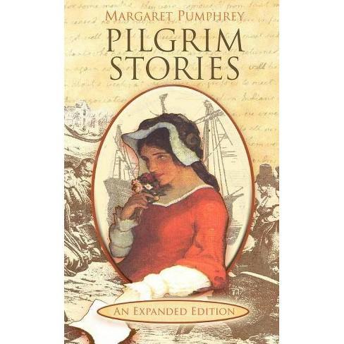 Pilgrim Stories - by  Margaret Pumphrey (Paperback) - image 1 of 1