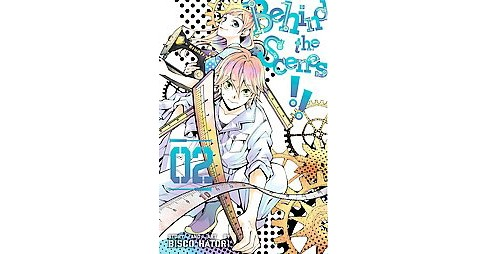 Behind the Scenes!! 2 (Paperback) (Bisco Hatori) - image 1 of 1