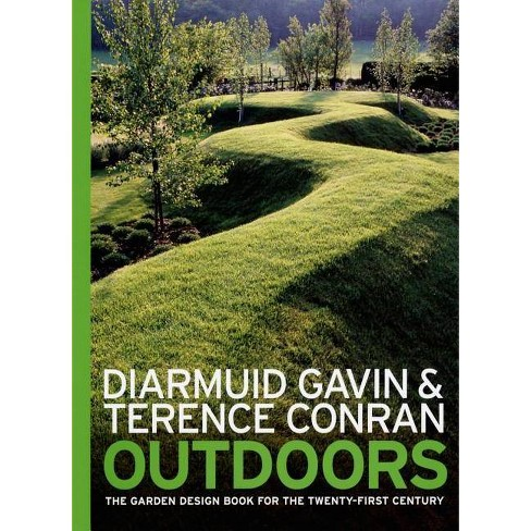 Outdoors - by  Diarmuid Gavin & Terence Conran (Hardcover) - image 1 of 1