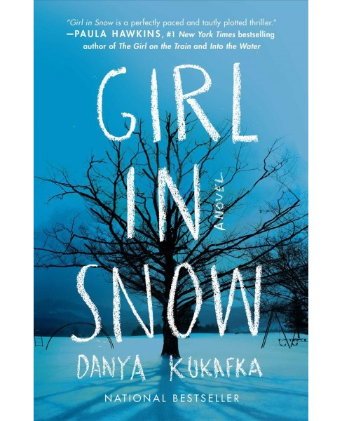Girl in Snow -  Reprint by Danya Kukafka (Paperback) - image 1 of 1