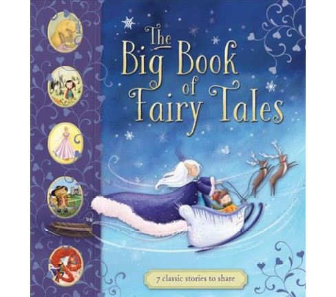 Big Book of Fairy Tales -  by Saviour Pirotta (Hardcover) - image 1 of 1