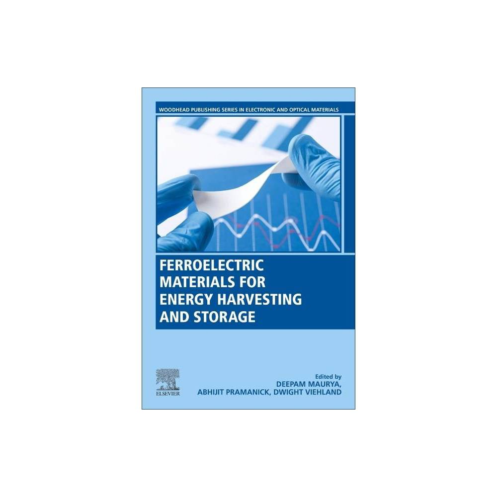 Ferroelectric Materials For Energy Harvesting And Storage Woodhead Publishing Electronic And Optical Materials Paperback