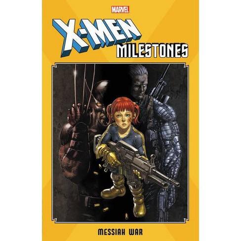 X-Men Milestones: Messiah War - (Paperback) - image 1 of 1